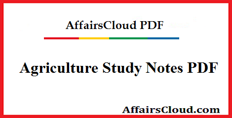 Agriculture Study notes