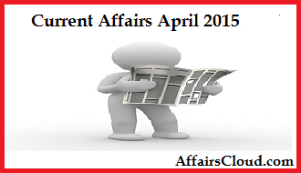 Current-Affairs-April-2015