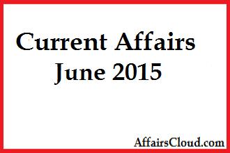Current-Affairs-June-2015
