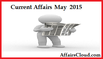 Current-Affairs-May-2015