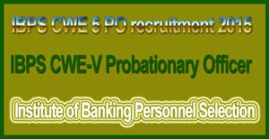 IBPS-CWE-5-PO-recruitment-2015