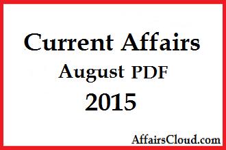 Current Affairs August PDF 2015