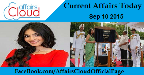 Current Affairs Sep 10 2015