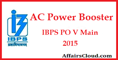 AC Power Booster For IBPS PO 5 Main Exam