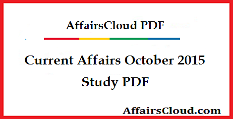 Current Affairs October Study PDF 2015