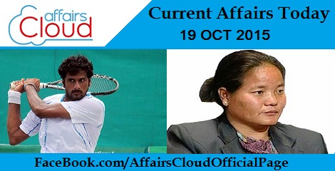 Current Affairs Today 19 October 2015