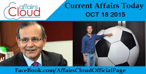 Current Affairs Today October 18 2015