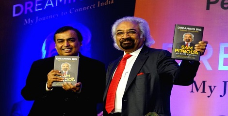 Dreaming Big - My Journey to Connect India - Sam Pitroda