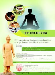 21st INCOFYRA to be organised in Bengaluru in 2016 Theme: Yoga in Integrated Healthcare Systems