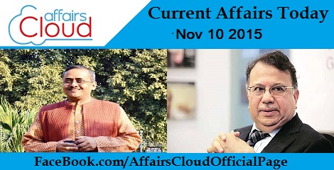 Current Affairs Today - 10 November 2015