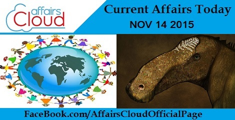 Current Affairs Today - 14 November 2015