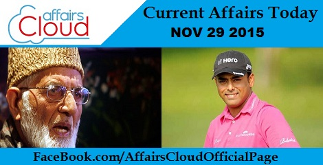 Current Affairs Today 29 November 2015
