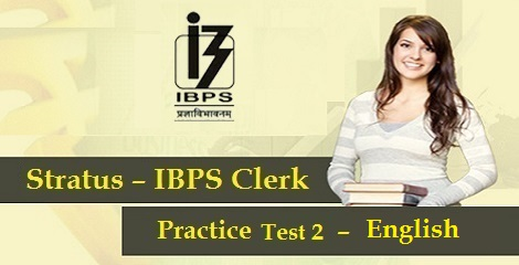 IBPS Clerk Prelims - English Practice Test 2