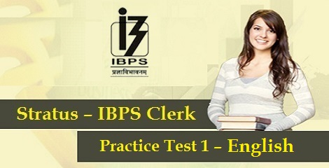 IBPS Clerk Prelims - English Practise Test 1