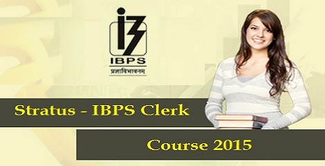 Stratus - IBPS Clerk Course 2015