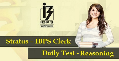 Stratus - IBPS Clerk - Daily Test - Reasoning