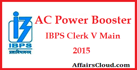 AC-Power-Booster-IBPS-Clerk-5-Main-Exam