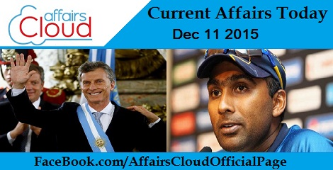 Current Affairs Today 11 December 2015