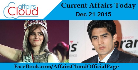 Current Affairs Today 21 December 2015