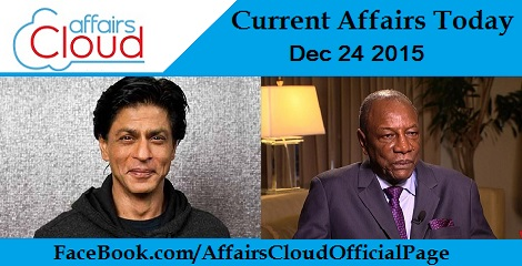 Current Affairs Today 24 December 2015