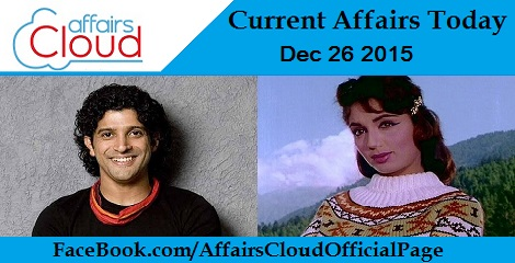 Current Affairs Today 26 December 2015