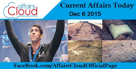 Current Affairs Today 6 December 2015