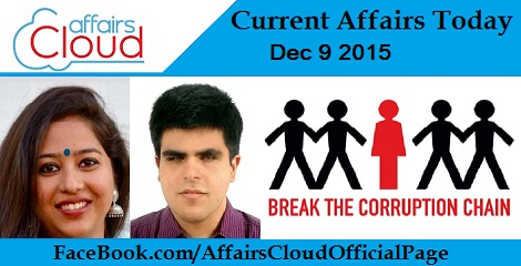Current Affairs Today 9 December 2015