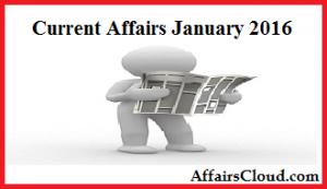Current Affairs January 2016