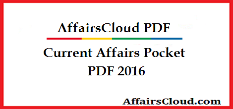 Current Affairs Pocket PDF 2016