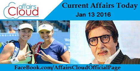 Current Affairs Today 13 January 2016
