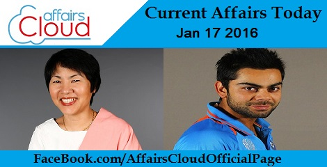 Current Affairs Today 17 January 2016