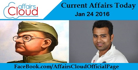 Current Affairs Today 24 January 2016
