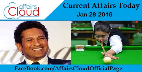 Current Affairs Today 28 January 2016