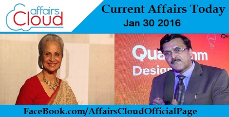 Current Affairs Today 30 January 2016