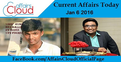 Current Affairs Today 6 January 2016