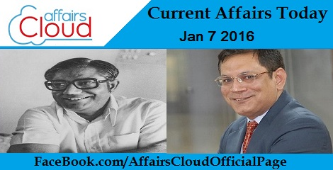 Current Affairs Today 7 January 2016