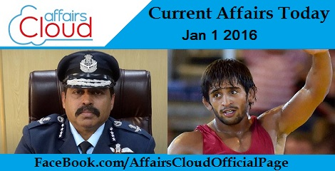 Current Affairs Today January 1 2016
