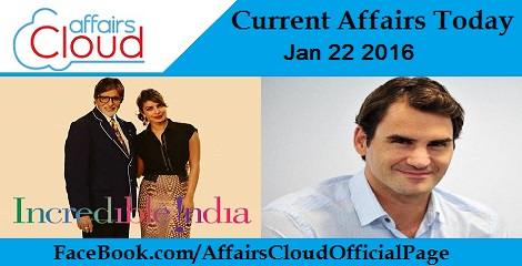 Current Affairs Today January 22 2016