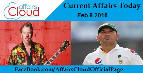 Current Affairs Today 8 February 2016