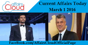 Current Affairs Today March 1