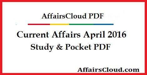 Current Affairs April 2016 PDF