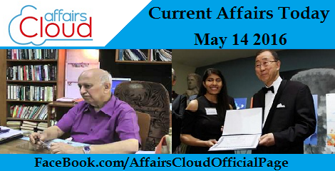 Current Affairs Today-may-14-2016