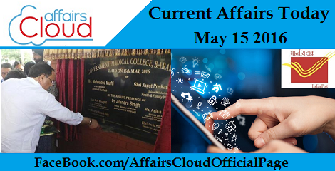 Current Affairs Today-may-15-2016