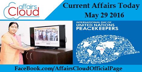 Current Affairs Today-may-29-2016