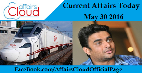 Current Affairs Today-may-30-2016