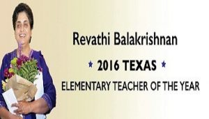 Indian American Revathi Balakrishnan named as 2016 Texas Elementary Teacher of the Year