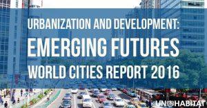 World Cities Report 2016