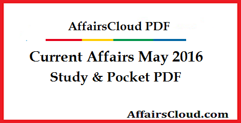 Current Affairs May 2016 PDF