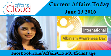 Current Affairs Today-13-06-16