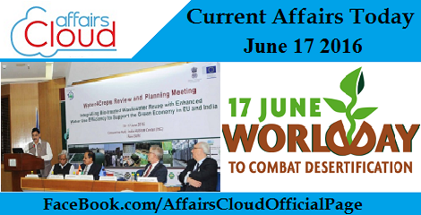 Current Affairs Today-17-06-16
